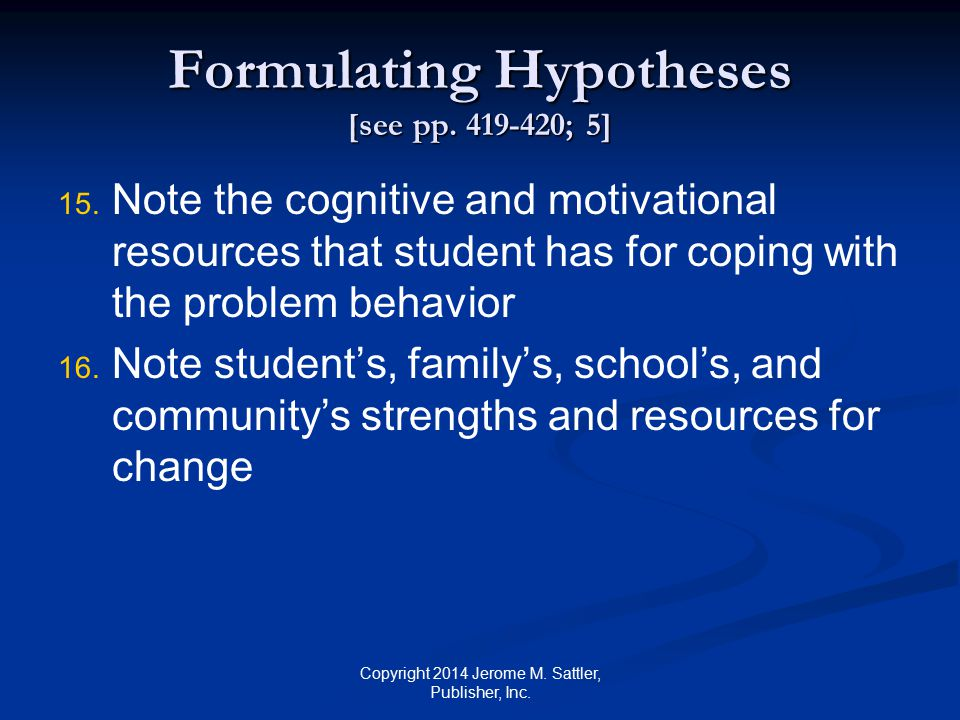 Formulating Hypotheses [see pp. 419-420; 5]